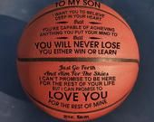 To My Son I Want You From Mom Engraved Basketball Ball Gift for Your Anniversary Birthday Wedding Holiday Graduation Gift to Fan Quote