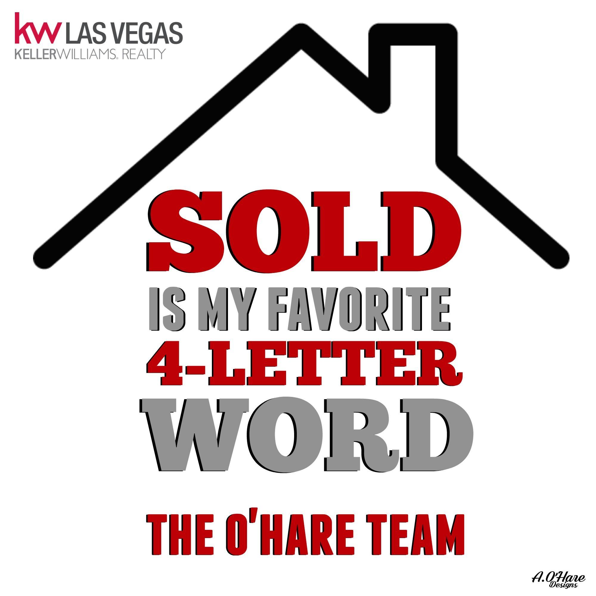Sold Is My Favorite 4 Letter Word Are You Looking To Buy Sell Or