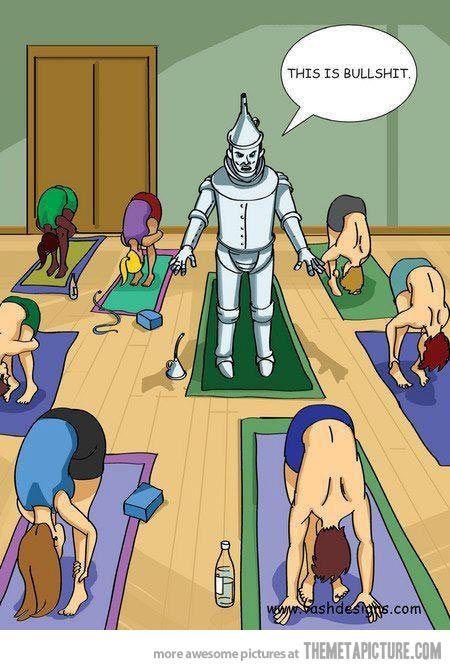 Tin Man Yoga… Me siento identificada :-)