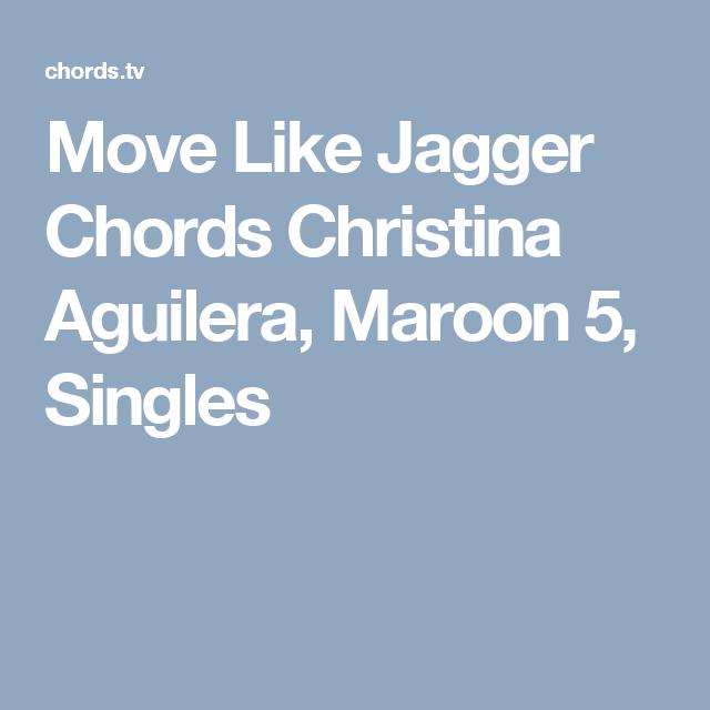 Move Like Jagger Chords Christina Aguilera Maroon 5 Singles