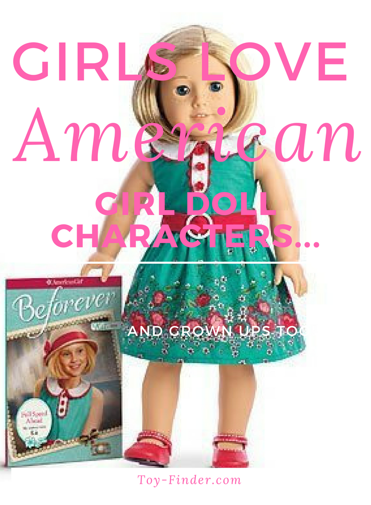 GIRLS LOVE AMERICAN Girl Doll Characters...And Grown Ups ...