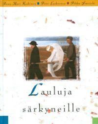 Lauluja särkyneille, Karas-Sana, 1999