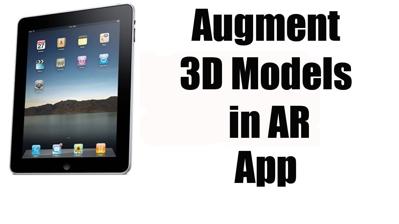 How to use augment 3d models in ar with an ipad ipad