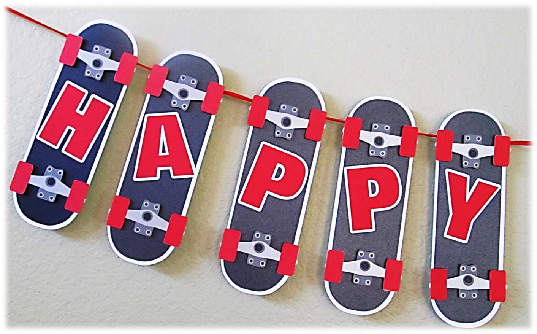 Happy Birthday Boy Banner Skateboard Theme My Work Skateboard