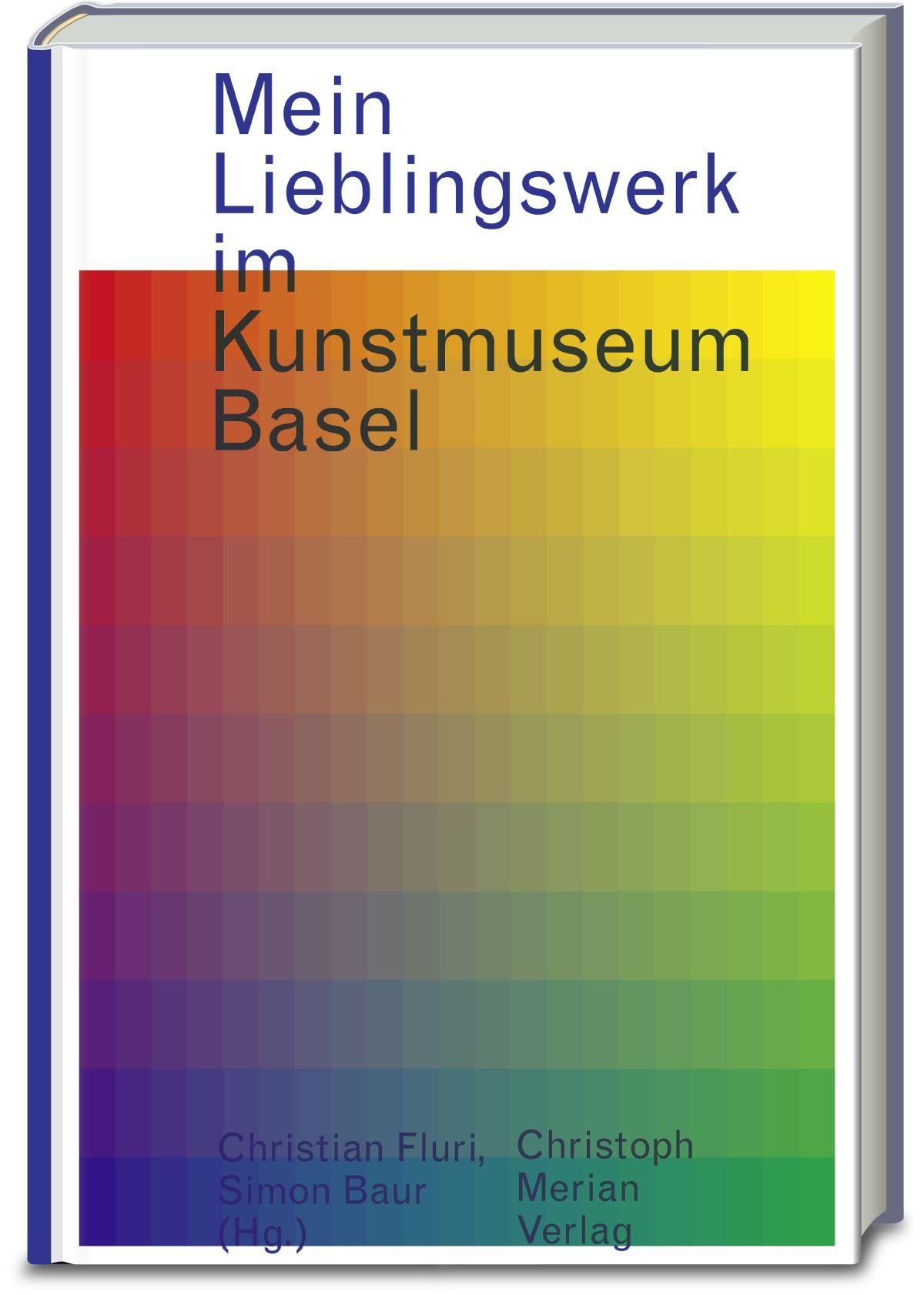 Mein Lieblingswerk im Kunstmuseum Basel