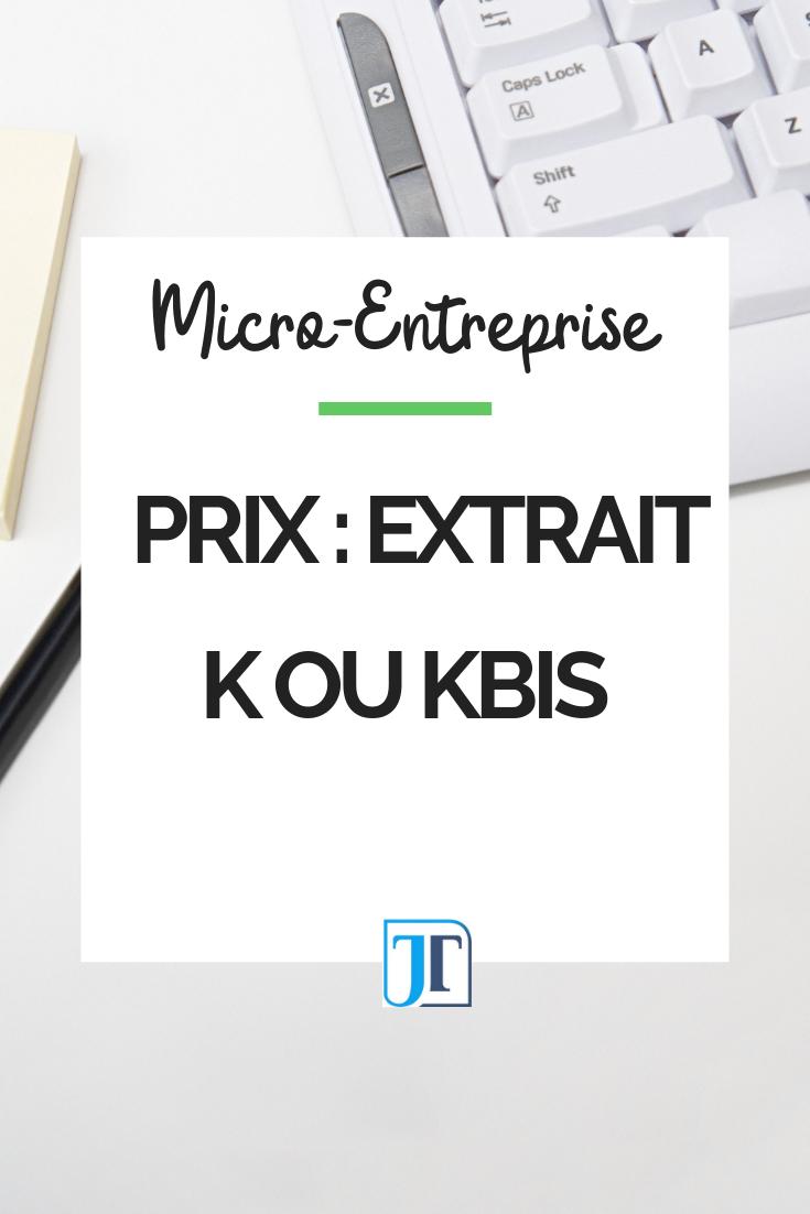 Extrait K Ou Kbis Quel Prix Creation Entreprise Gestion Entreprise Auto Entreprise