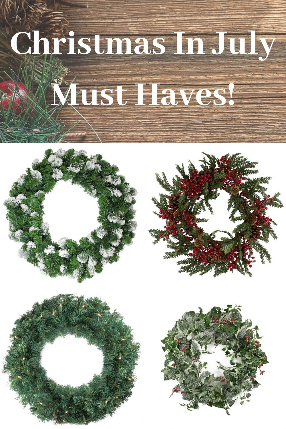 Must Have Christmas Wreaths For Christmas In July In 2020 Christmas In July Christmas Wreaths Wreaths