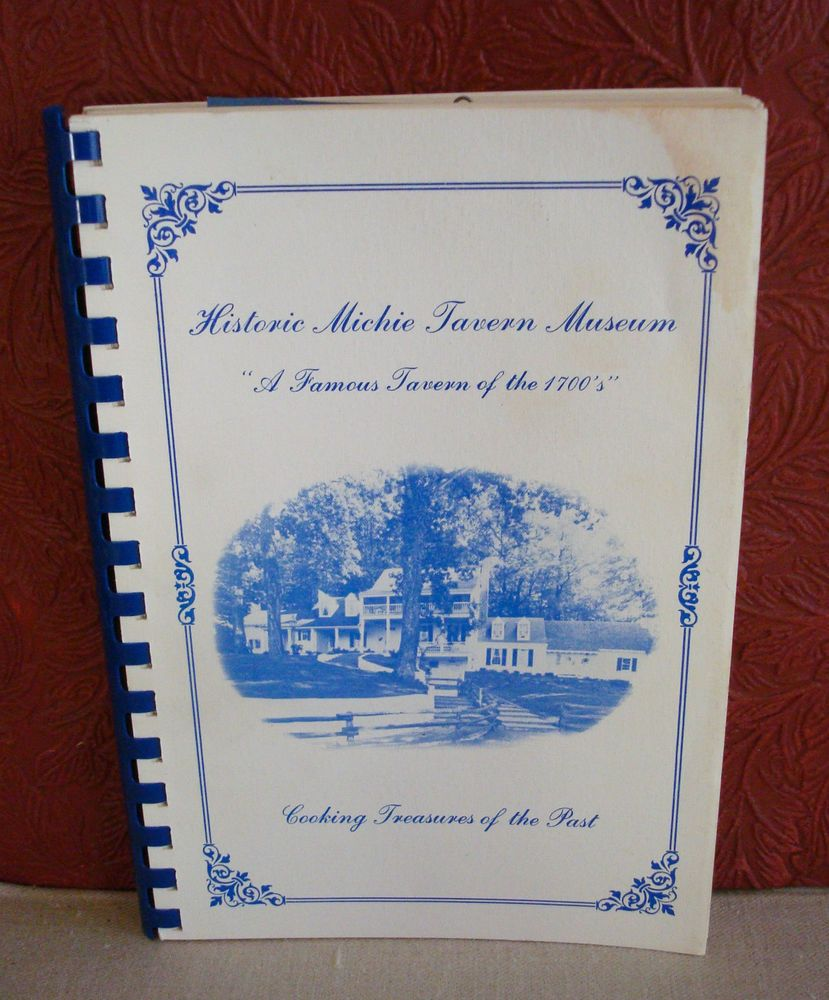 Historic Michie Tavern Museum Cookbook History Facts Folklore ...