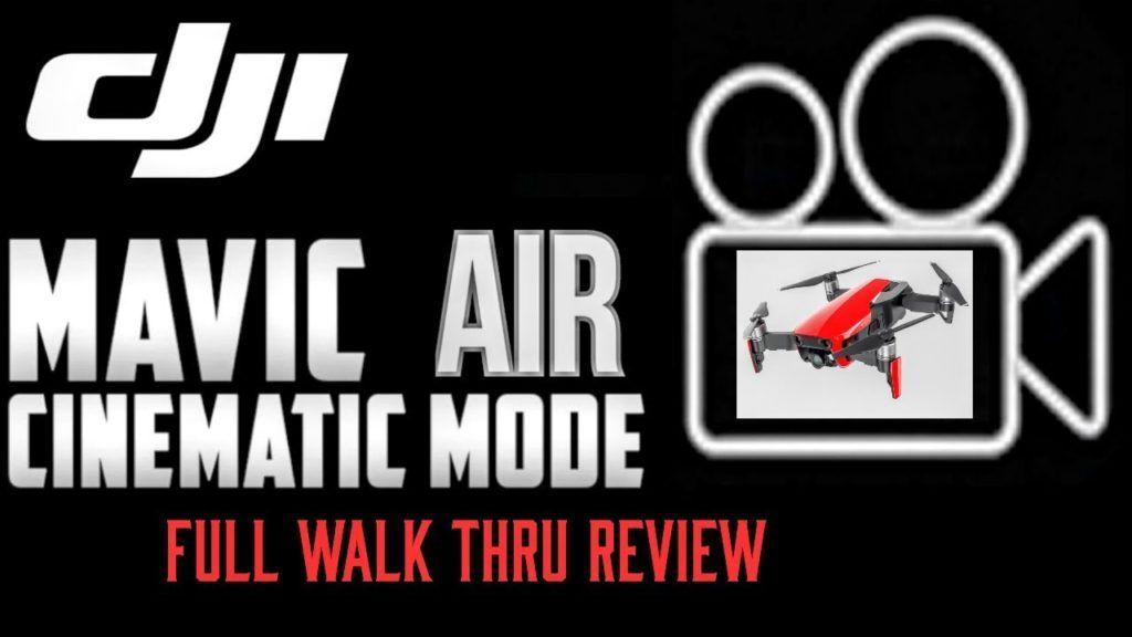 Dji Mavic Air Drone Cinematic Mode For Beginners Pros Air Drone Mavic Dji