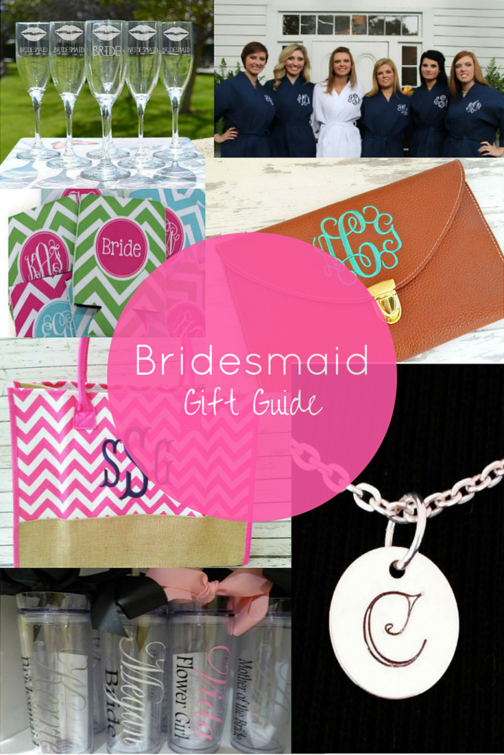Bridesmaid Gift Guide / What to Get Your Bridesmaids / Bridesmaid ...