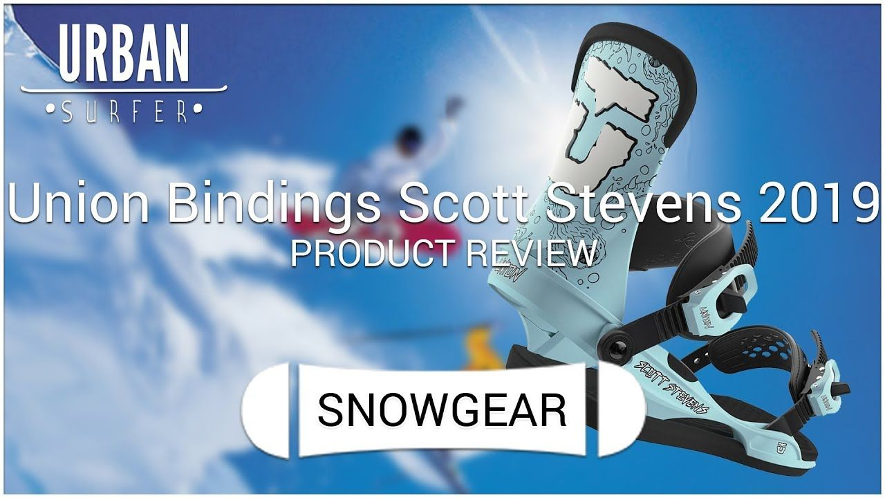 Union Contact Scott Stevens Bindings 2019 Product Review Steven Union Scott