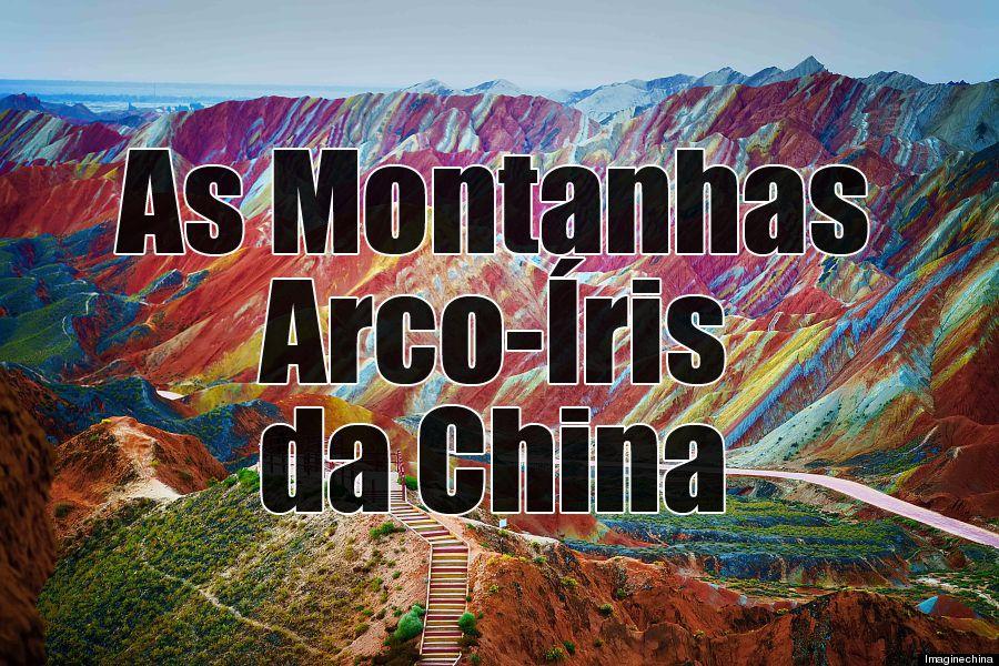 As Montanhas Arco-Íris da China