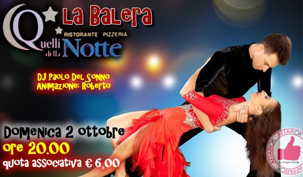 Domenica 2 Ottobre - La Balera Da Quelli Della Notte