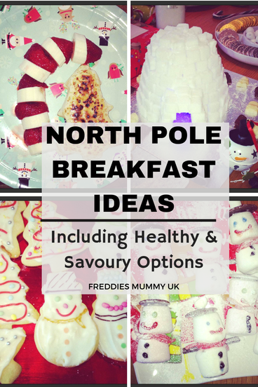 How To Have A North Pole Breakfast - Freddies Mummy UK