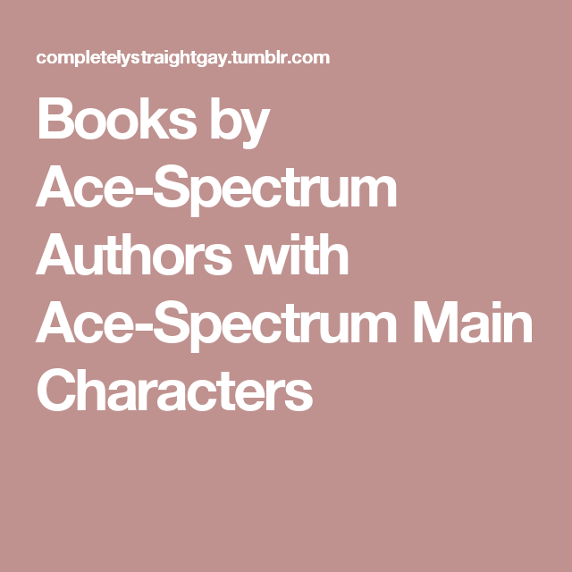 Books by Ace-Spectrum Authors with Ace-Spectrum Main Characters