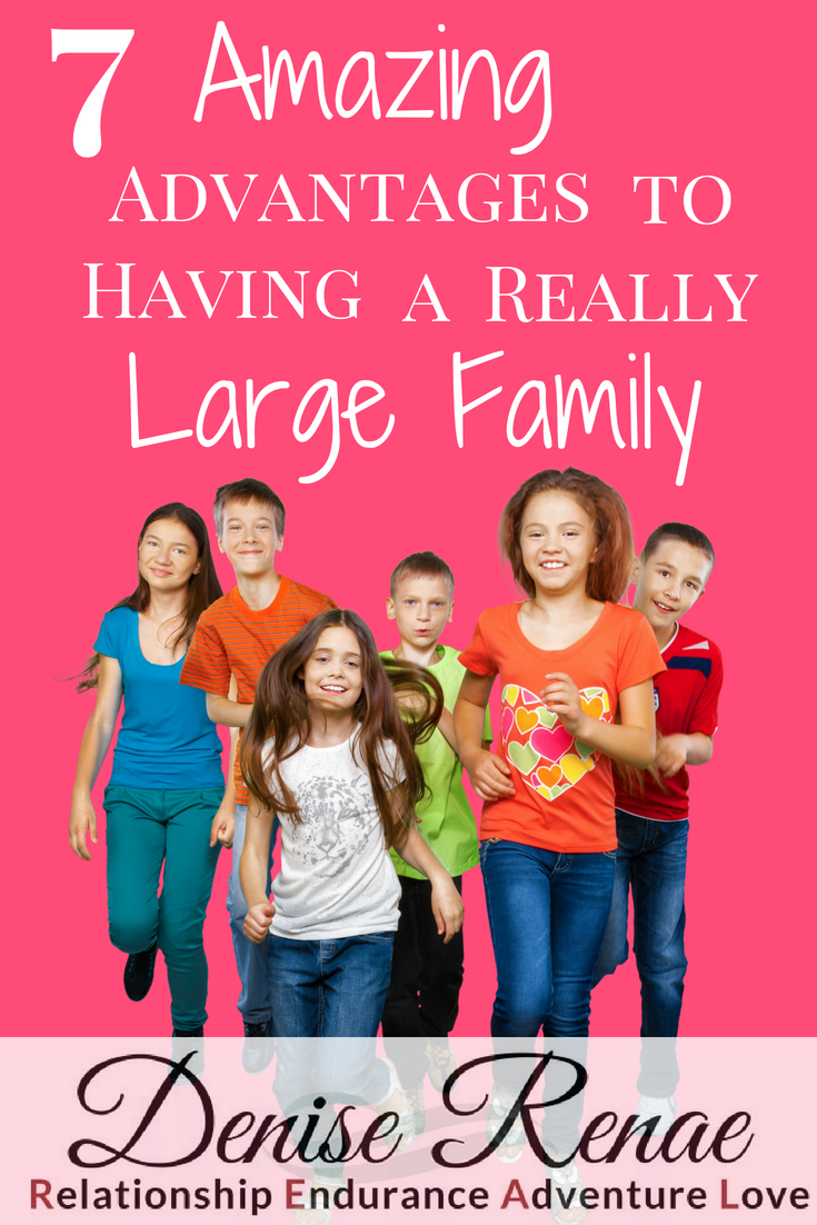 advantages of having a big family