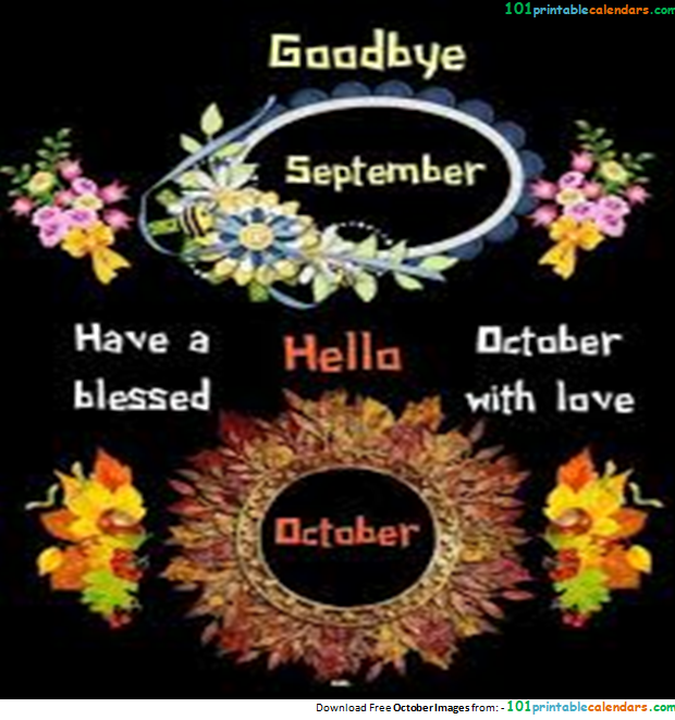 Hello October Goodbye September Month Pictures Photos
