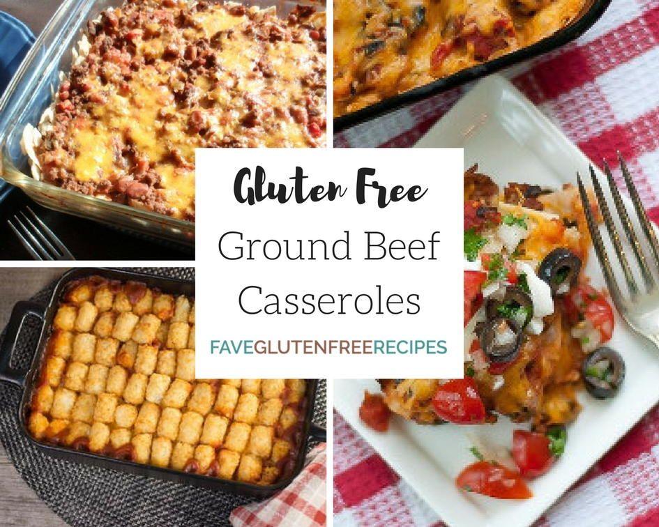 8 Gluten Free Ground Beef Casserole Recipes Ground Beef Casserole Recipes Beef Casserole Recipes Basic Casserole Recipe