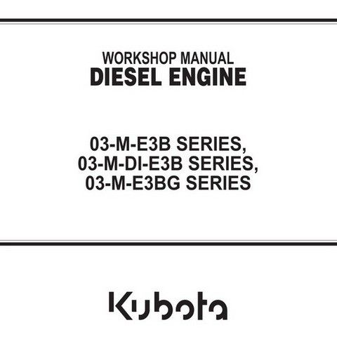 Kubota v3600 e3 v3800 di t e3 shop manual workshop manual many models array kubota 03 m e3b 03 m di e3b and 03 m e3bg series diesel fandeluxe Image collections