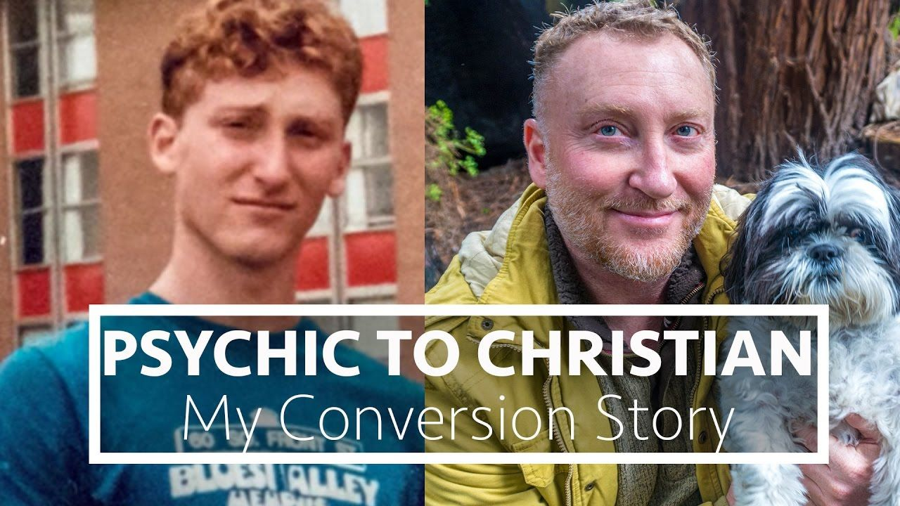 New Age Psychic to Christian Pastor | My Conversion to ...