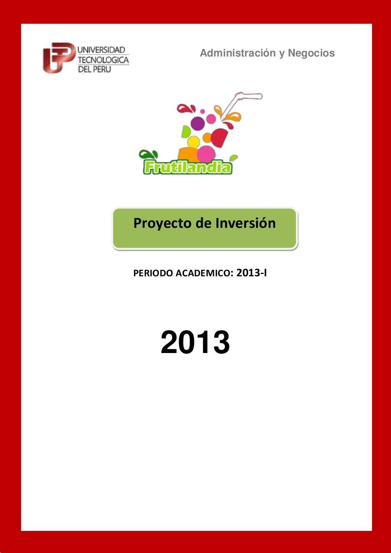 Proyecto de inversión frutilandia by krlos Albertho Ibañez via slideshare