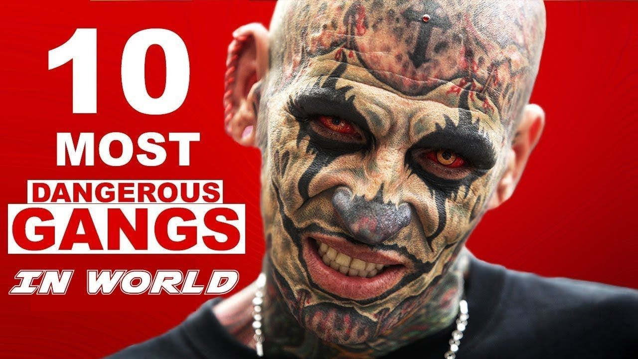 10 Most Dangerous Gangs In The World दुनिया के 10 सबसे