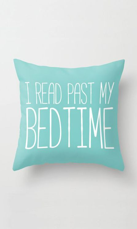 http://www.idecz.com/category/Throw-Pillows/ I read past my bedtime. Throw Pillow