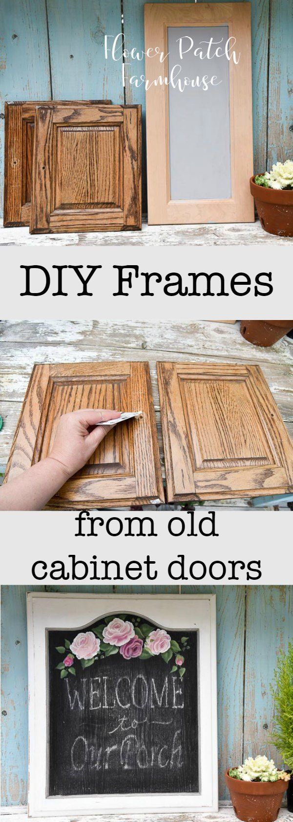 Diy Frames From Cabinet Doors Flower Patch Farmhouse Diy Frame