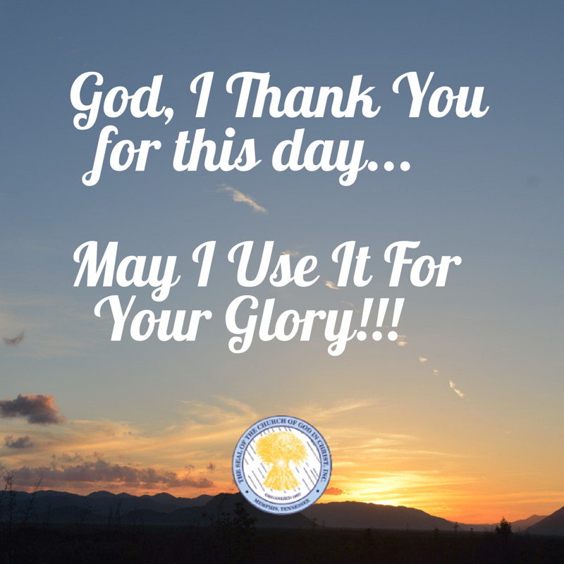 God, I Thank You for This Day!