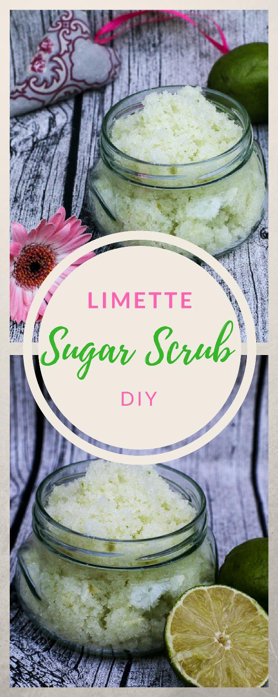 DIY Sugar Scrub - Limette | DIY: Kosmetik | Pinterest | Geschenke ...
