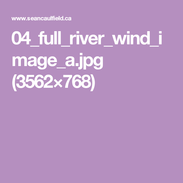 04_full_river_wind_image_a.jpg (3562×768)
