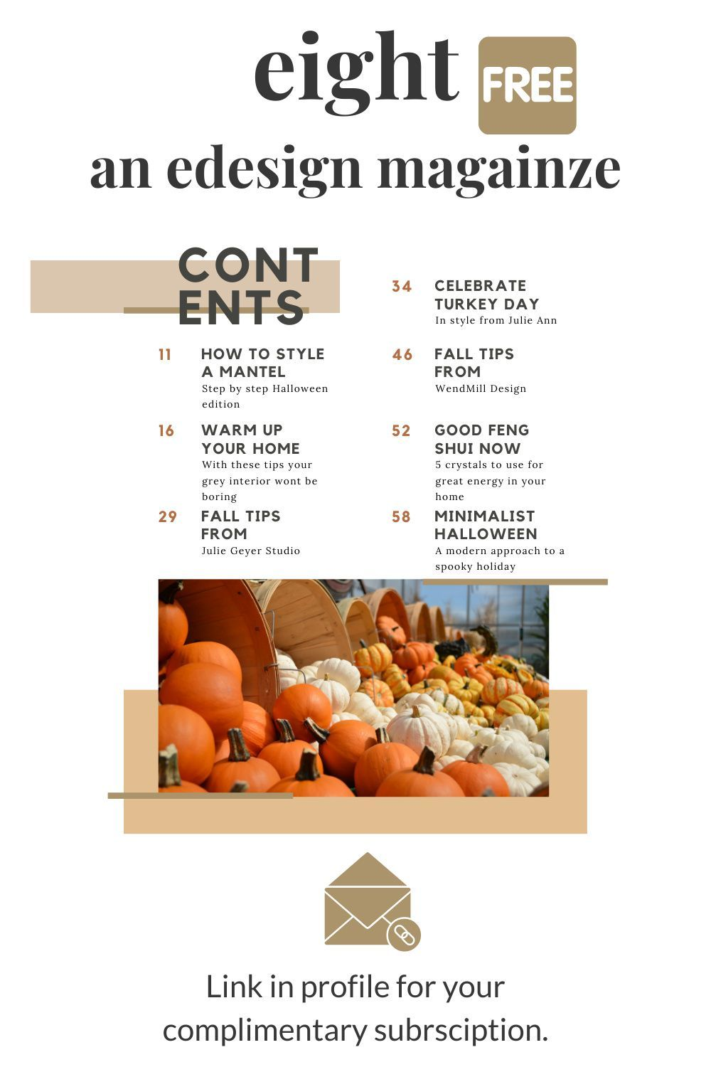 eight is a complimentary online eDesign Magazine brought to you by the original #edesignsisters Subscribe through any of us on our websites and never miss an issue. The first edition, Autumn/Fall 2020 is coming soon! #interiordesignmagazine #free #complimentary #homemagazine #interior design #homedesign #homedecor #home #edesign #virtualinteriordesign