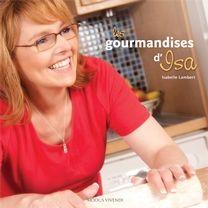 Les gourmandises d'Isa..........Vous y trouverez 100 recettes de desserts délectables et 50 recettes « salées » incontournables : des Jarrets d'agneau à la Guinness au Poulet rôti à l'orange. Miam!