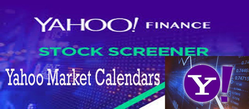Yahoo Market Calendars How To Access And Use Yahoo Markets