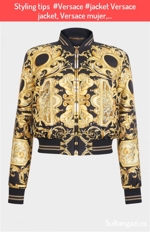 Styling tips Versace jacket Versace jacket Versace mujer