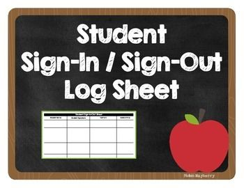 Student Sign In And Sign Out Sheet  Students And School