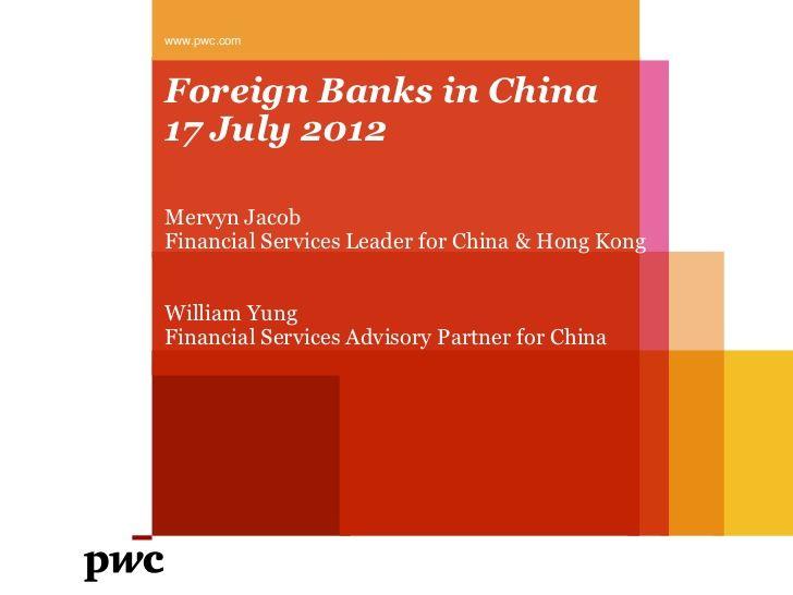 Etude PwC sur les banques étrangères en Chine 2012.