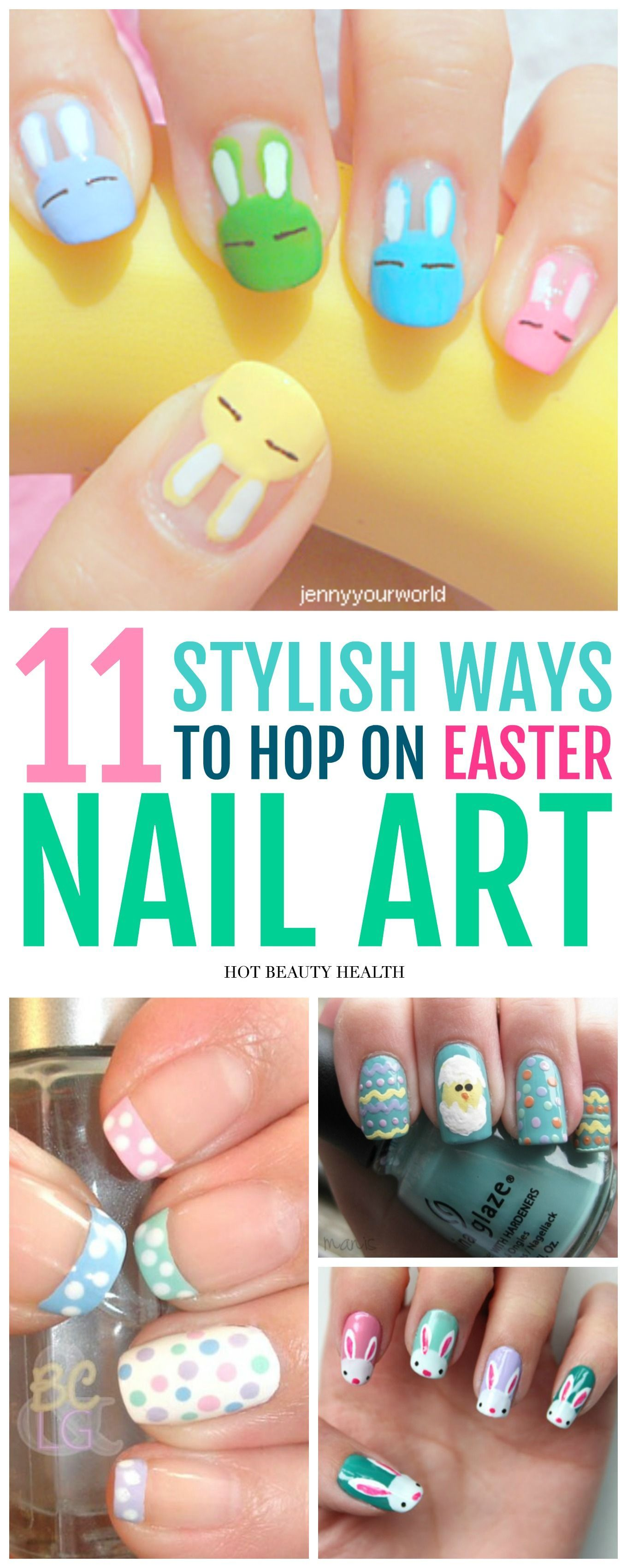 11 Nail Art Designs Perfect for Easter | Easter nail art, Hot nails ...
