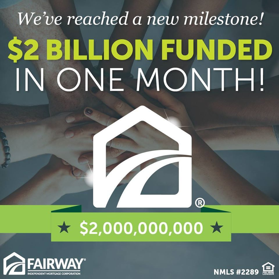 $2 Billion Funded in One Month  |  The Kris Heichel Team | Fairway Independent Mortgage Corporation
