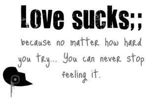 Love Sucks Quotes Enchanting Love Sucks  Quotes  Pinterest  Frank Iero And Media Quotes