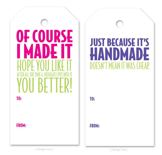 Tags for your DIY gift giving. (Printable) | I just like it ...