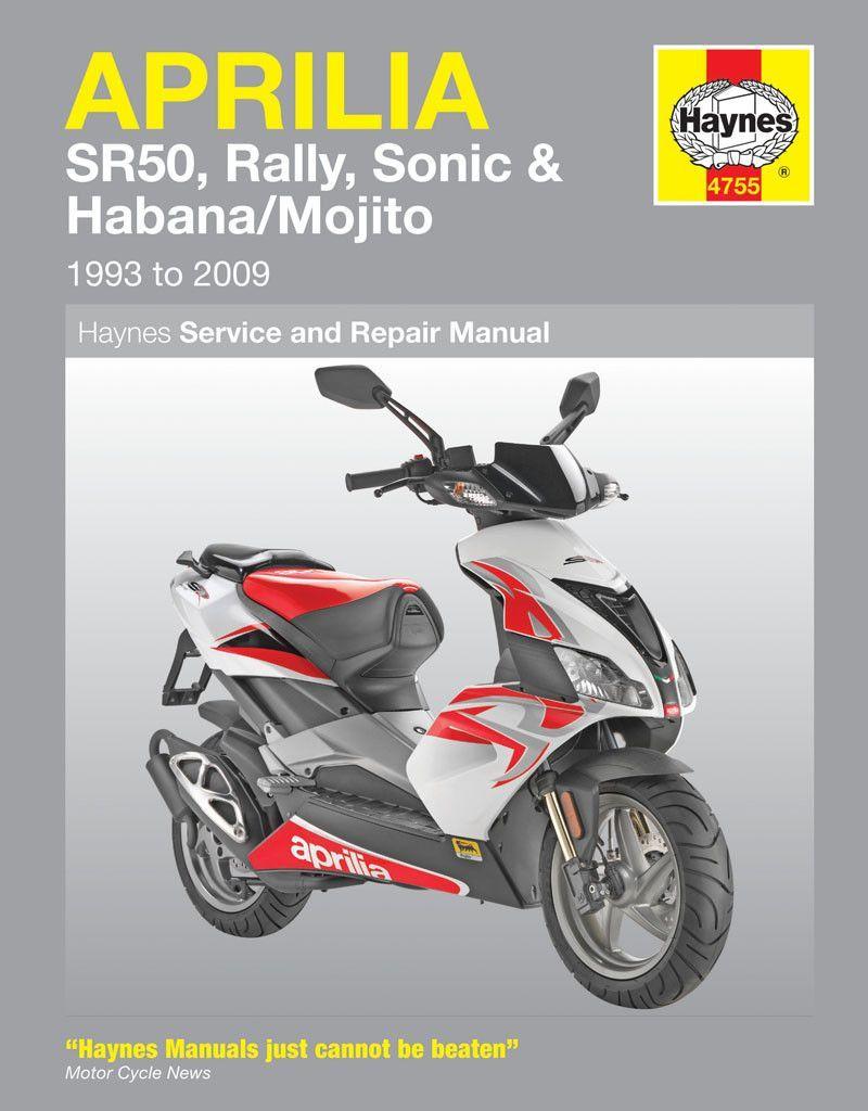 Haynes M4755 Repair Manual For 1993 09 Aprilia Sr50 Rally Sonic Habana And Mojito Scooters In 2021 Aprilia Repair Manuals Repair