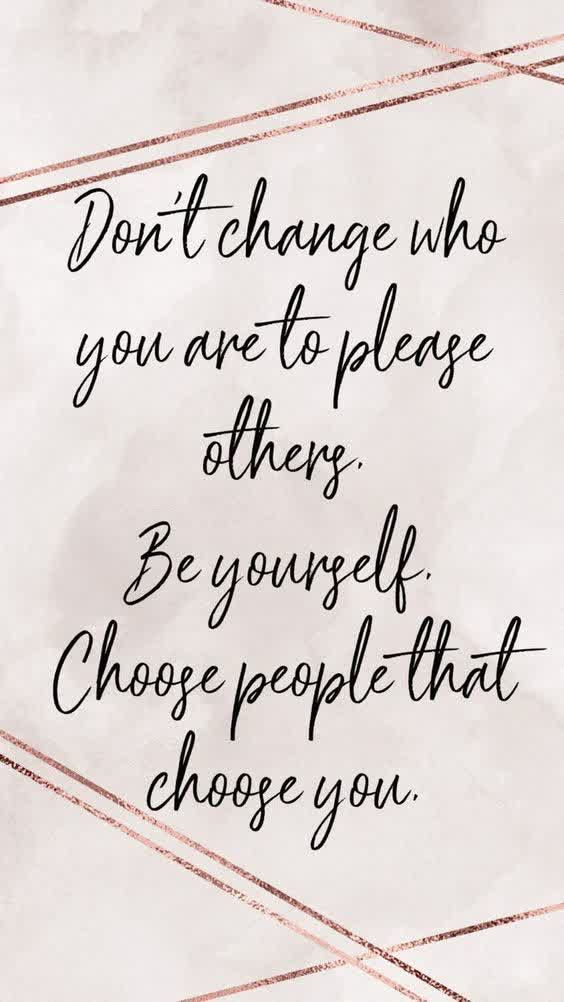 Don't change who you are to please others. Be yourself. Inspirational quotes   Hannah Wills Art