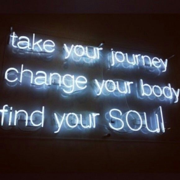 Take your journey change your body find your soul
