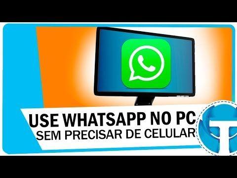 Como usar WhatsApp no PC sem precisar de celular