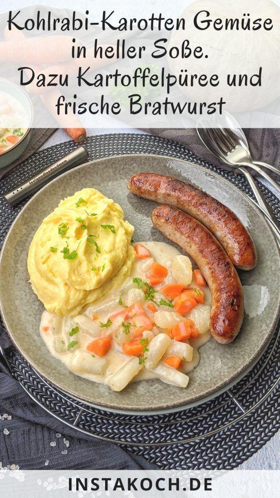 Photo of Kohlrabi Karotten Gemüse in heller Soße mit Kartoffelpüree und Bratwurst ist …