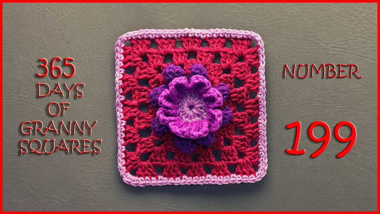 365 Days of Granny Squares Number 199 | granny 1-365 | Pinterest ...