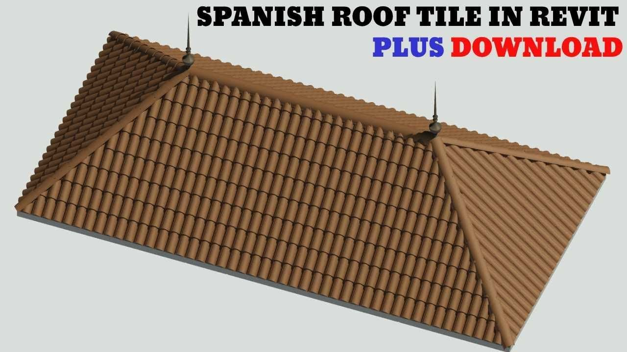 Spanish Roof Tile In Revit With Download Link Toiture Tuile Tuile Toiture