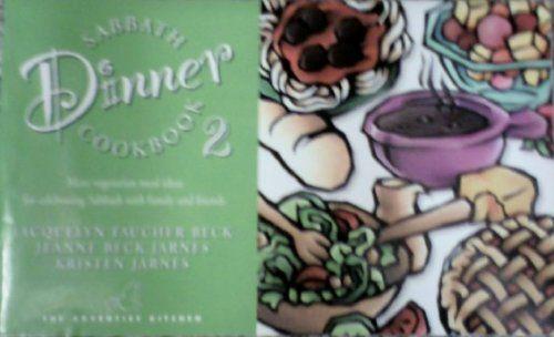 Sabbath Dinner Cookbook   Vegetarian Food   Seventh day
