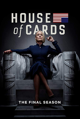 House Of Cards Season 6 Wikipedia House Of Cards Seasons House Of Cards Season 6 House Of Cards